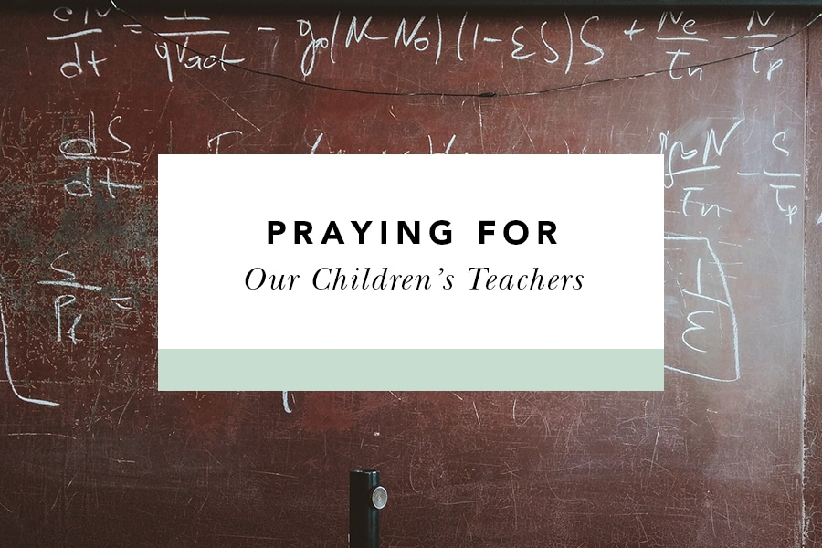 Praying For Our Teachers